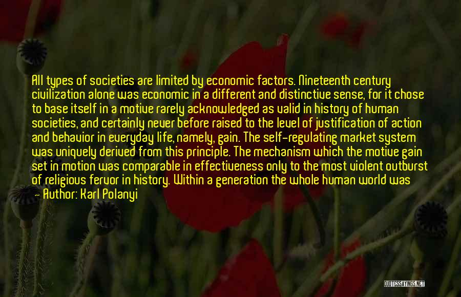 Self Justification Quotes By Karl Polanyi