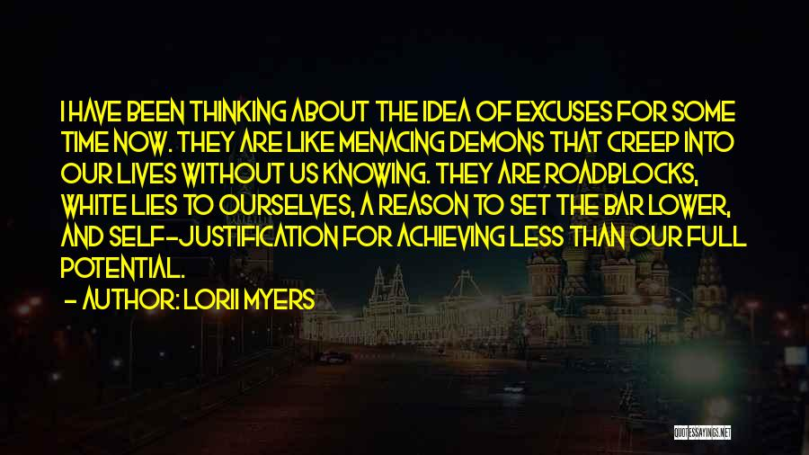 Self Justification Quotes By Lorii Myers