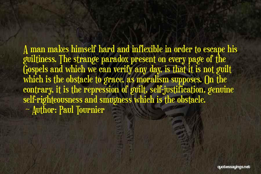 Self Justification Quotes By Paul Tournier