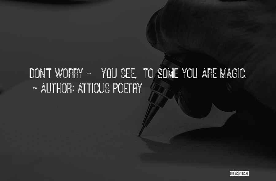 Self Love Instagram Quotes By Atticus Poetry