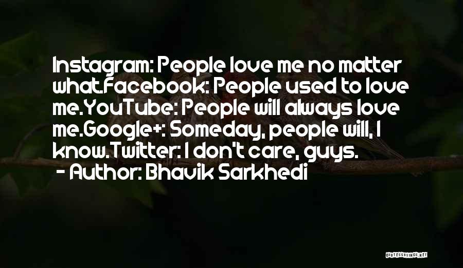 Self Love Instagram Quotes By Bhavik Sarkhedi