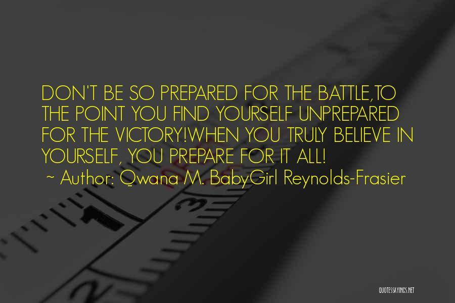 Self Love Instagram Quotes By Qwana M. BabyGirl Reynolds-Frasier