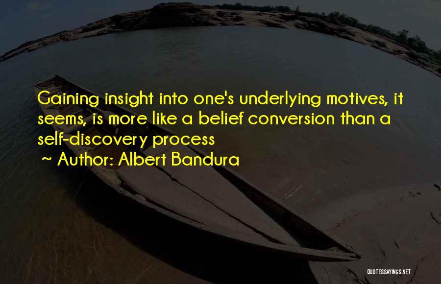 Self Motives Quotes By Albert Bandura