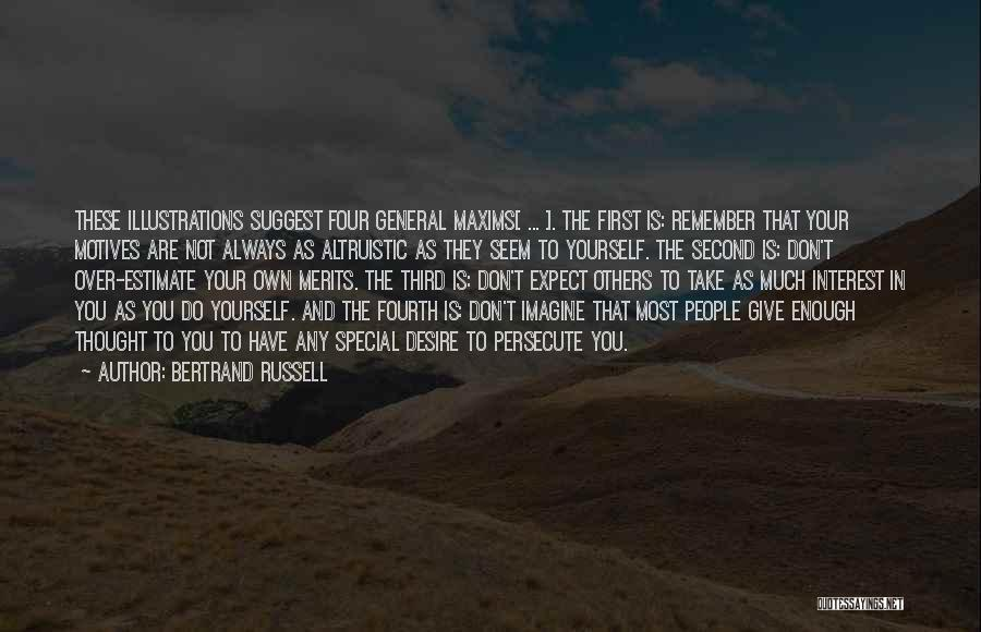 Self Motives Quotes By Bertrand Russell