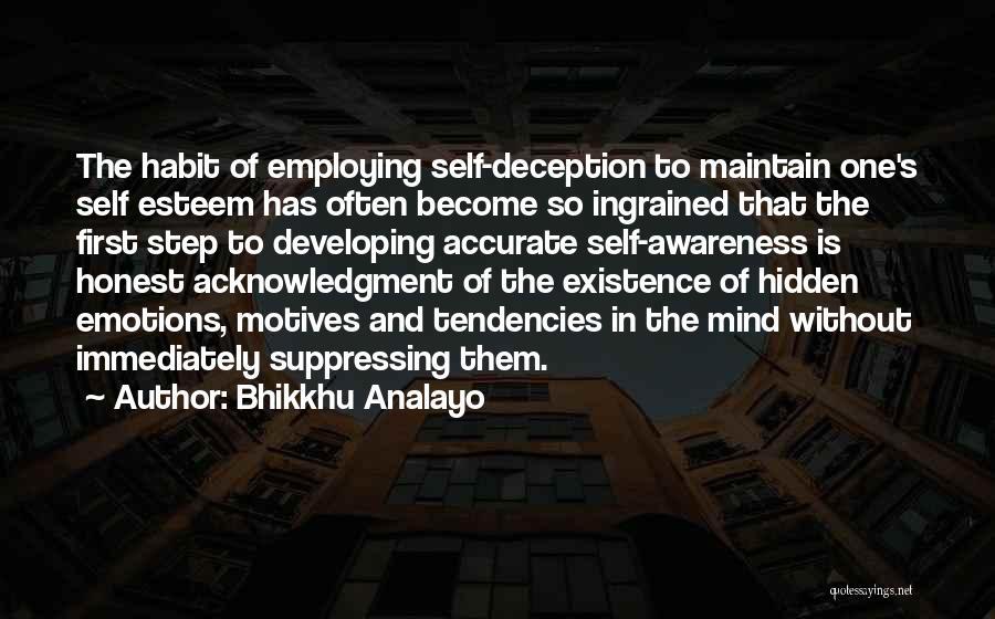 Self Motives Quotes By Bhikkhu Analayo