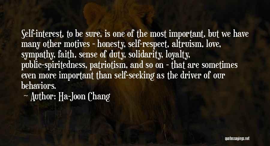 Self Motives Quotes By Ha-Joon Chang
