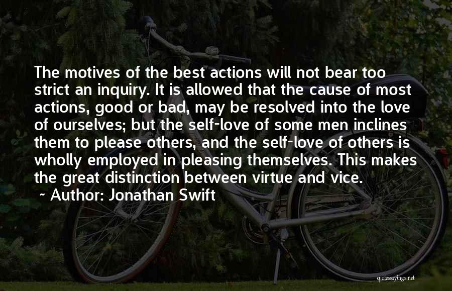 Self Motives Quotes By Jonathan Swift