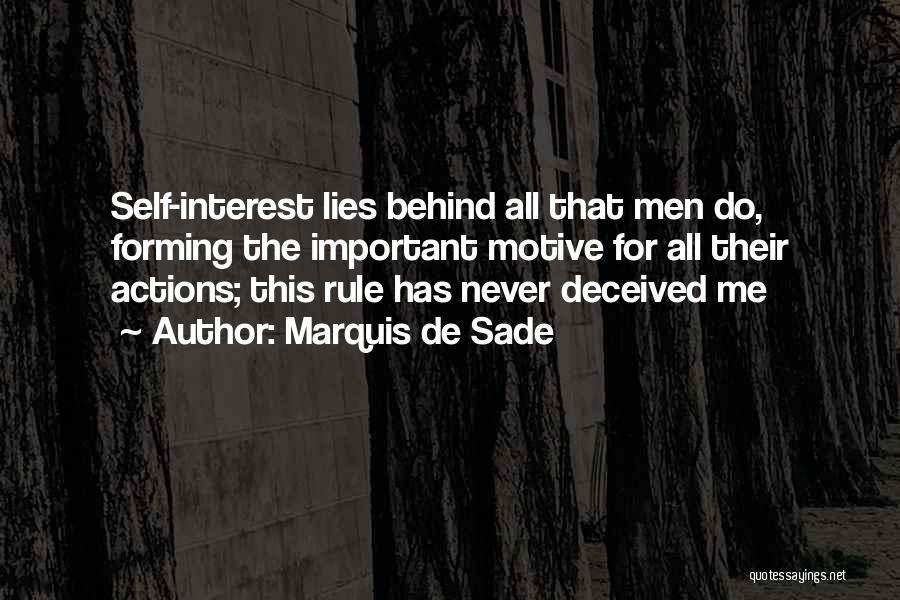 Self Motives Quotes By Marquis De Sade