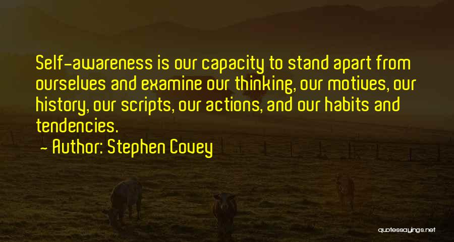Self Motives Quotes By Stephen Covey
