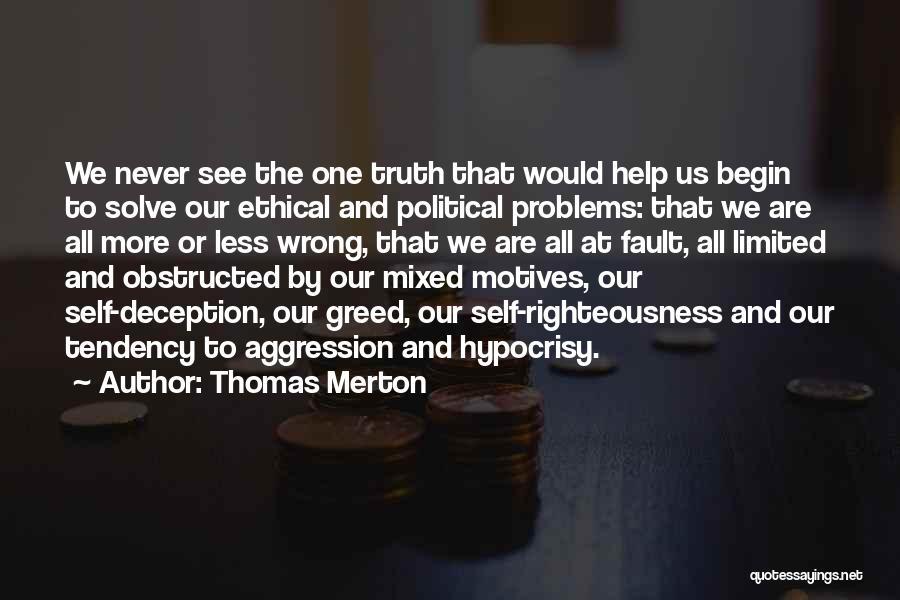 Self Motives Quotes By Thomas Merton