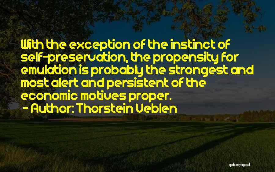 Self Motives Quotes By Thorstein Veblen