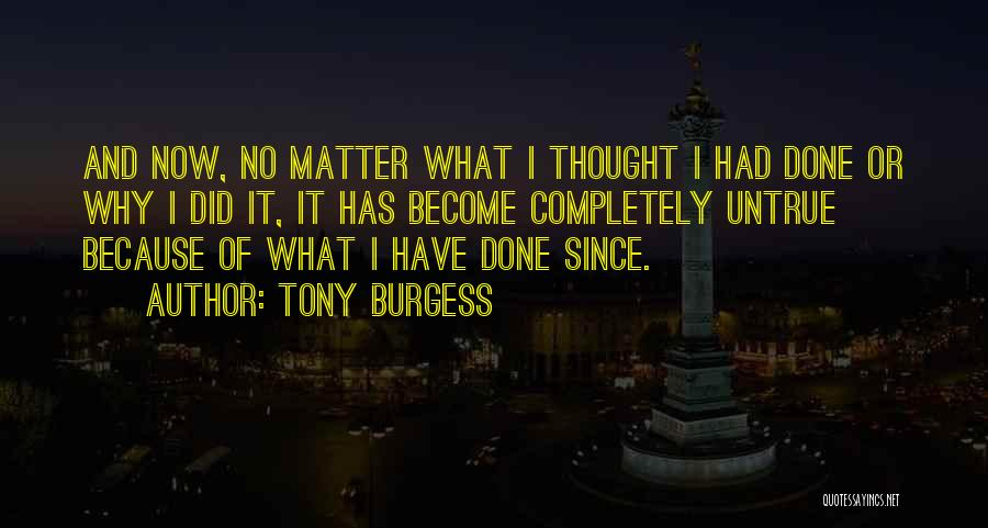 Self Motives Quotes By Tony Burgess