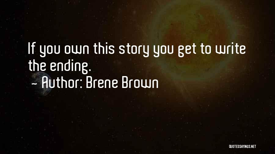 Self Ownership Quotes By Brene Brown