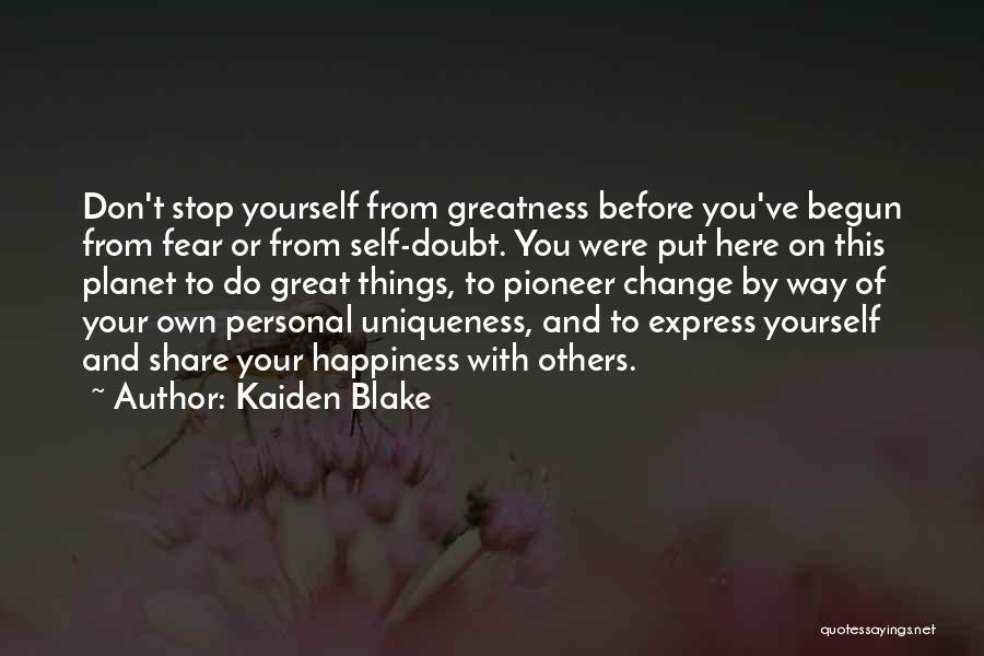 Self Ownership Quotes By Kaiden Blake