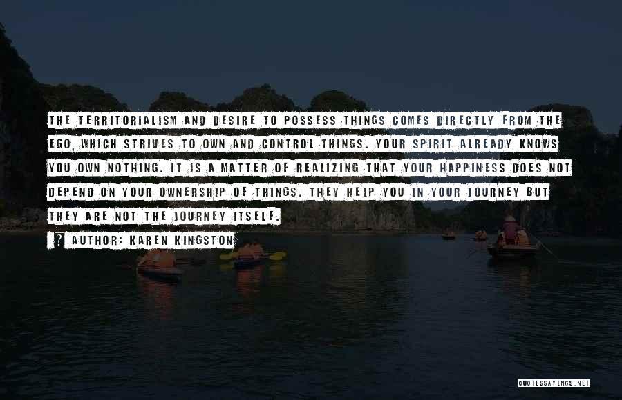 Self Ownership Quotes By Karen Kingston