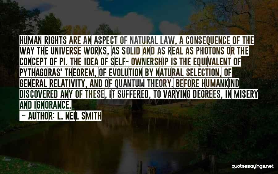 Self Ownership Quotes By L. Neil Smith
