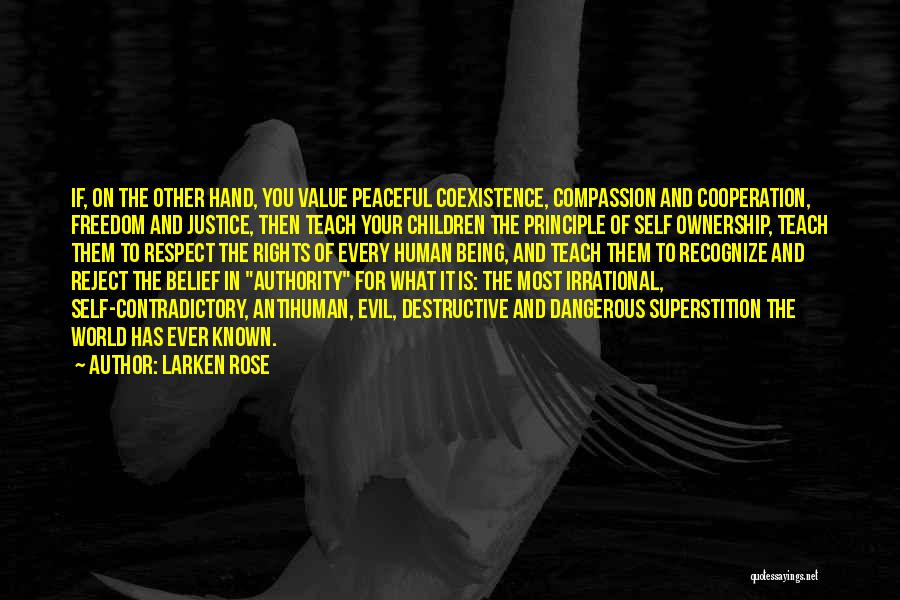 Self Ownership Quotes By Larken Rose