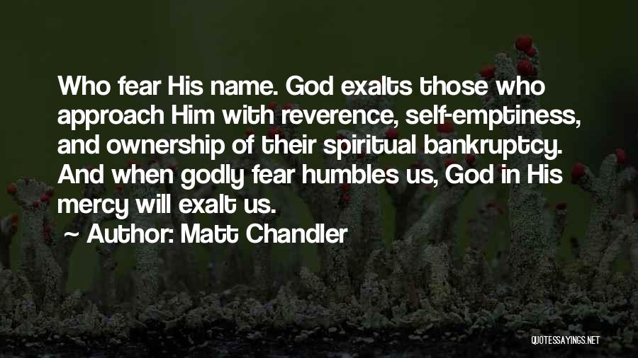 Self Ownership Quotes By Matt Chandler