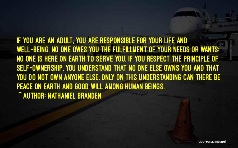 Self Ownership Quotes By Nathaniel Branden
