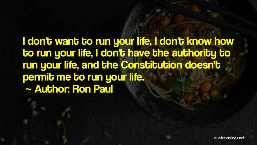 Self Ownership Quotes By Ron Paul