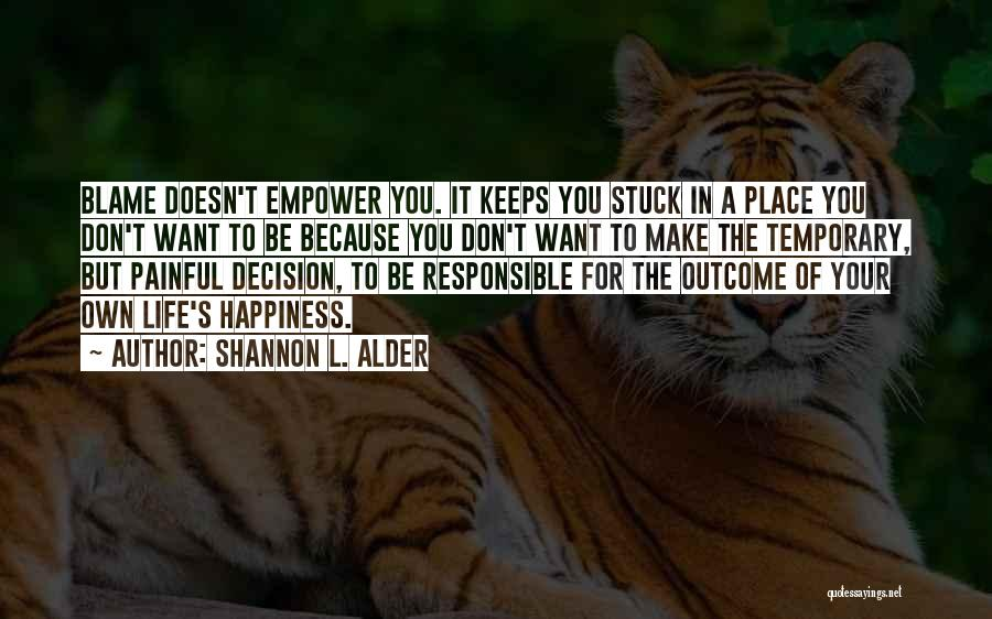 Self Ownership Quotes By Shannon L. Alder