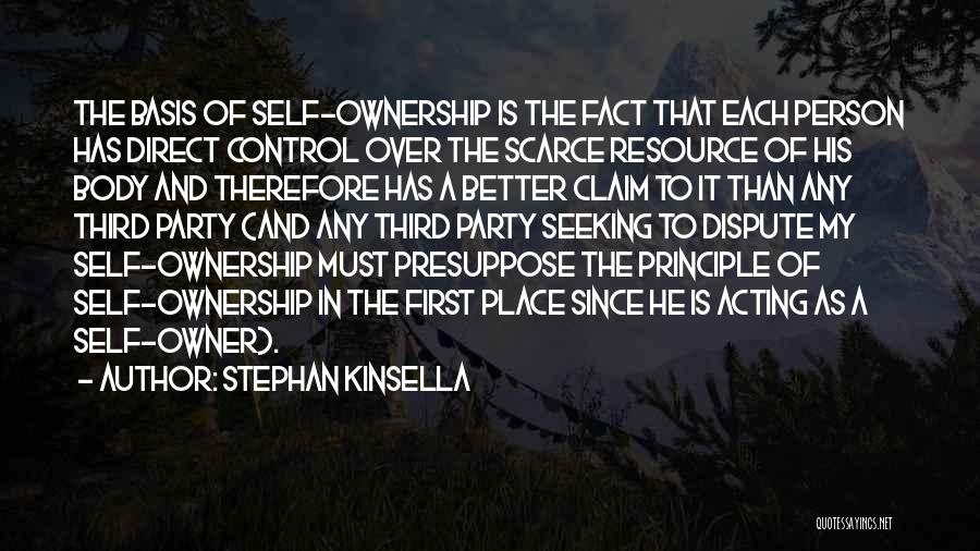 Self Ownership Quotes By Stephan Kinsella