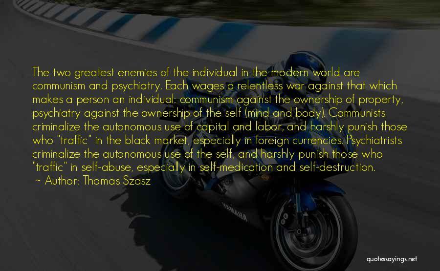 Self Ownership Quotes By Thomas Szasz