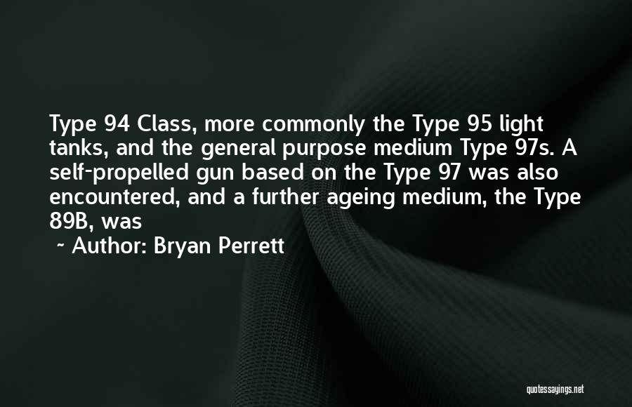Self Propelled Quotes By Bryan Perrett
