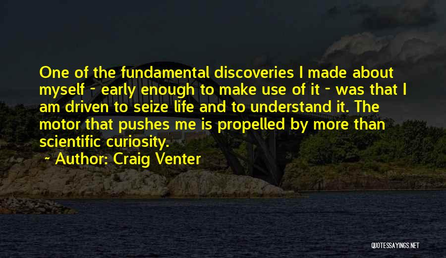 Self Propelled Quotes By Craig Venter