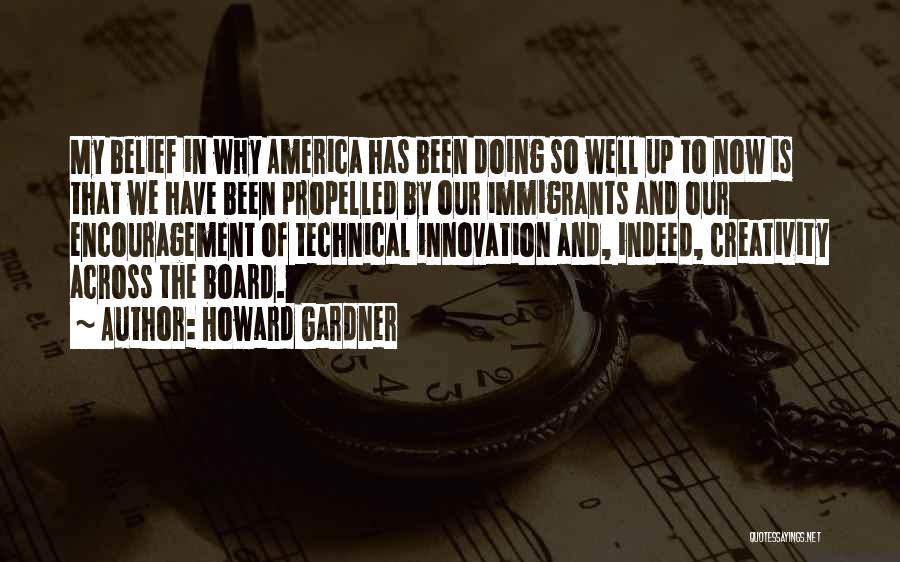 Self Propelled Quotes By Howard Gardner