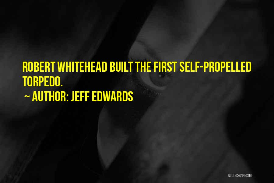 Self Propelled Quotes By Jeff Edwards