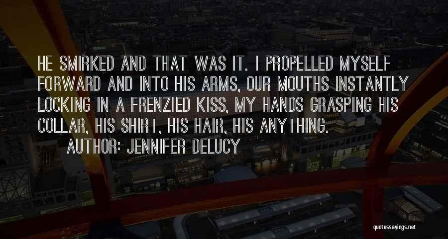Self Propelled Quotes By Jennifer DeLucy
