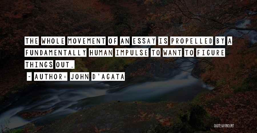 Self Propelled Quotes By John D'Agata
