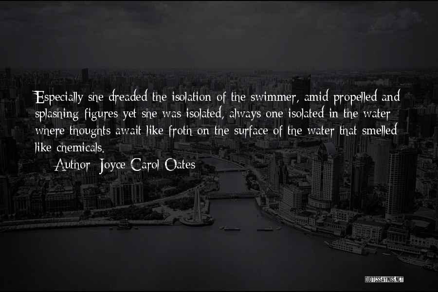 Self Propelled Quotes By Joyce Carol Oates
