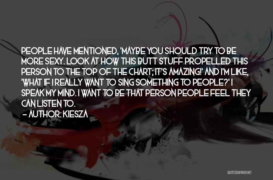 Self Propelled Quotes By Kiesza