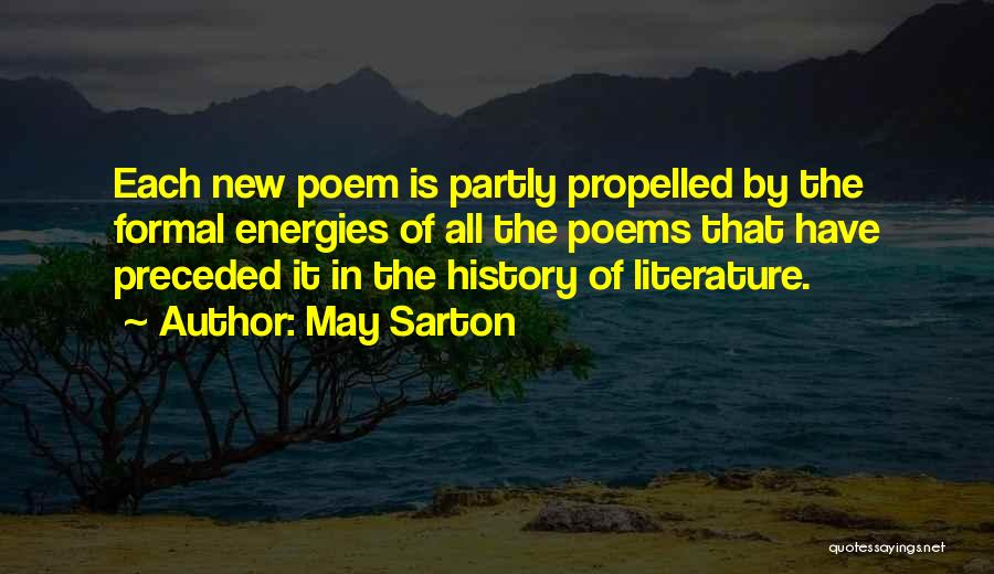 Self Propelled Quotes By May Sarton