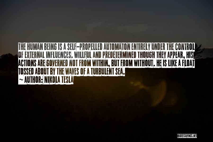 Self Propelled Quotes By Nikola Tesla