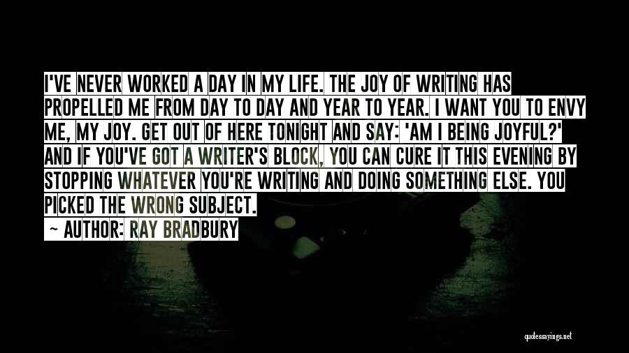 Self Propelled Quotes By Ray Bradbury
