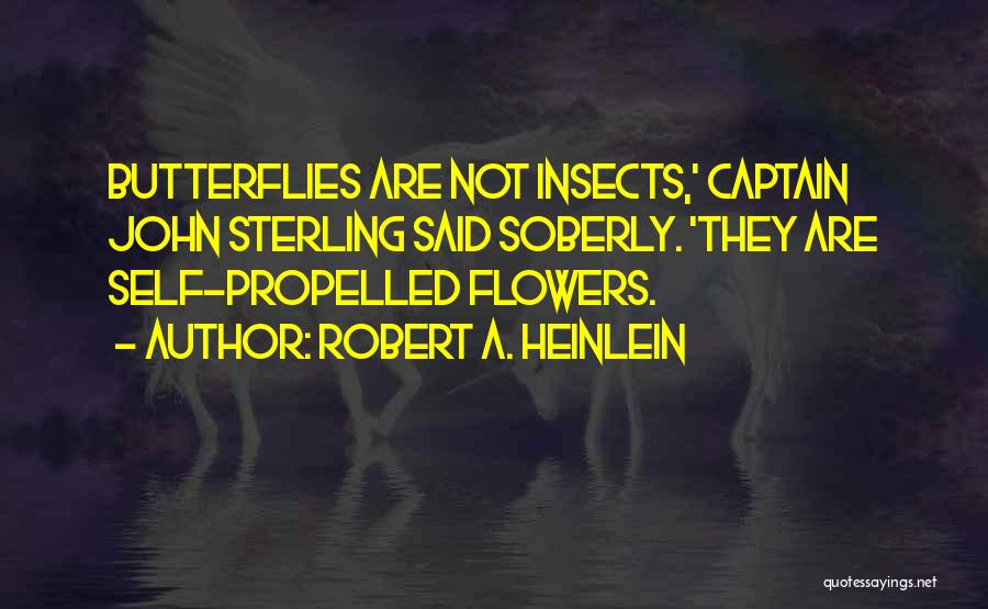 Self Propelled Quotes By Robert A. Heinlein