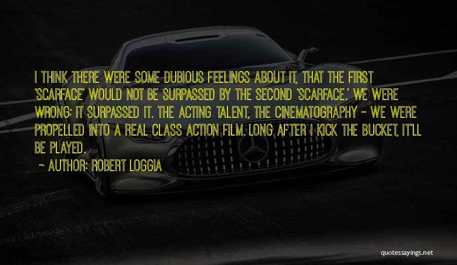 Self Propelled Quotes By Robert Loggia