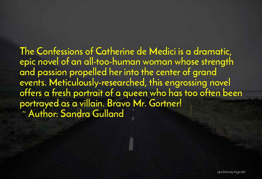 Self Propelled Quotes By Sandra Gulland