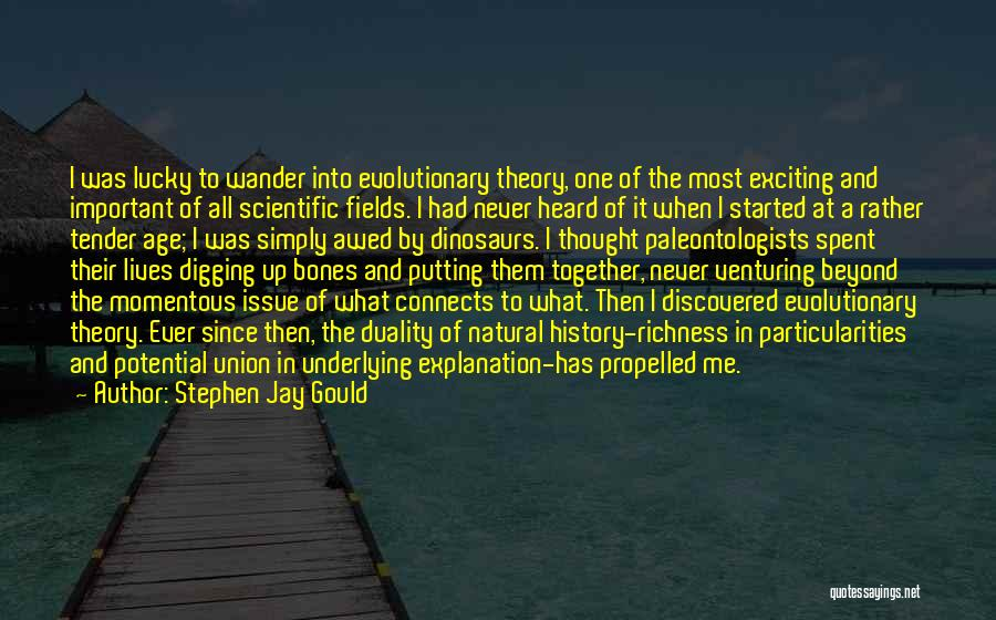 Self Propelled Quotes By Stephen Jay Gould