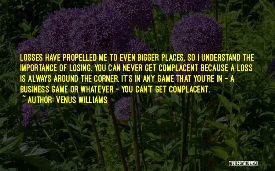 Self Propelled Quotes By Venus Williams