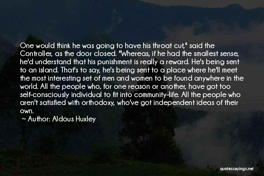 Self Punishment Quotes By Aldous Huxley