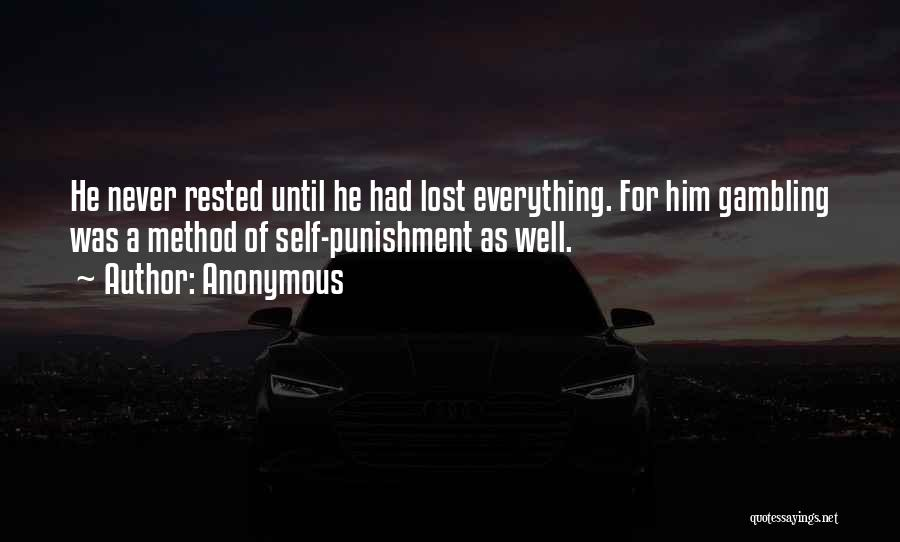 Self Punishment Quotes By Anonymous