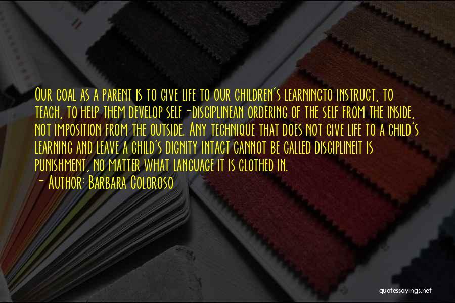 Self Punishment Quotes By Barbara Coloroso