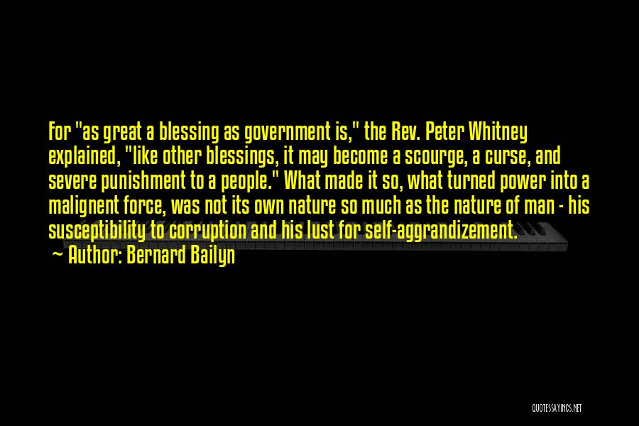 Self Punishment Quotes By Bernard Bailyn