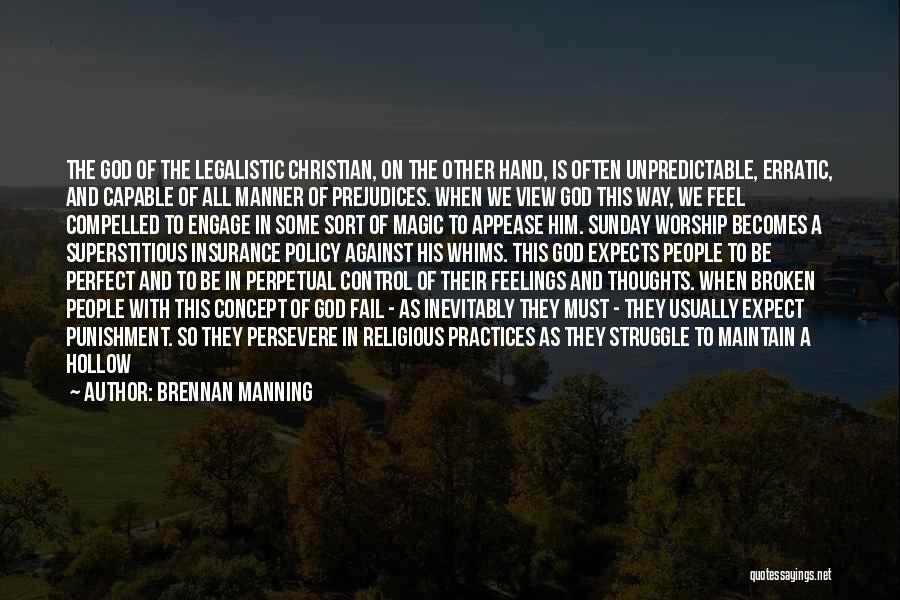 Self Punishment Quotes By Brennan Manning