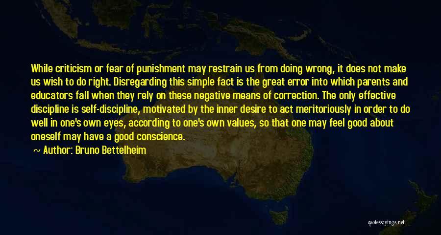 Self Punishment Quotes By Bruno Bettelheim