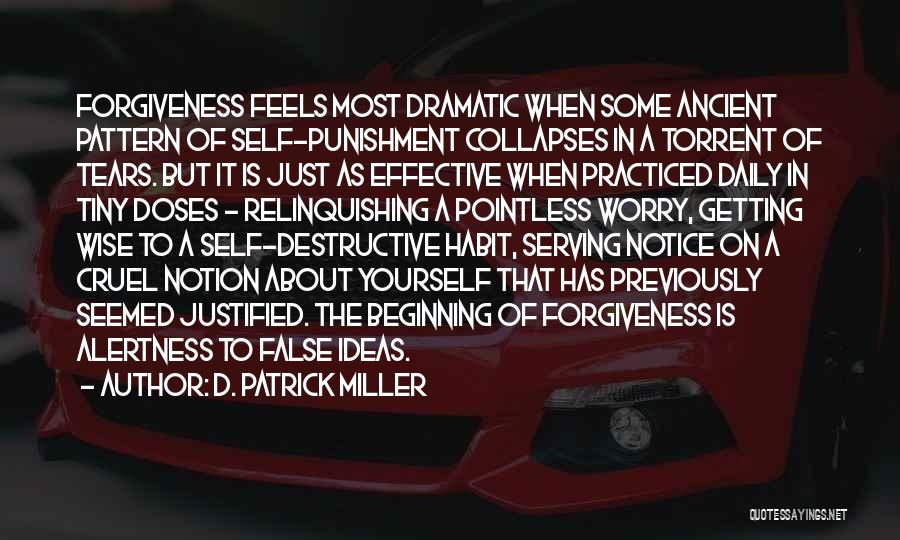 Self Punishment Quotes By D. Patrick Miller